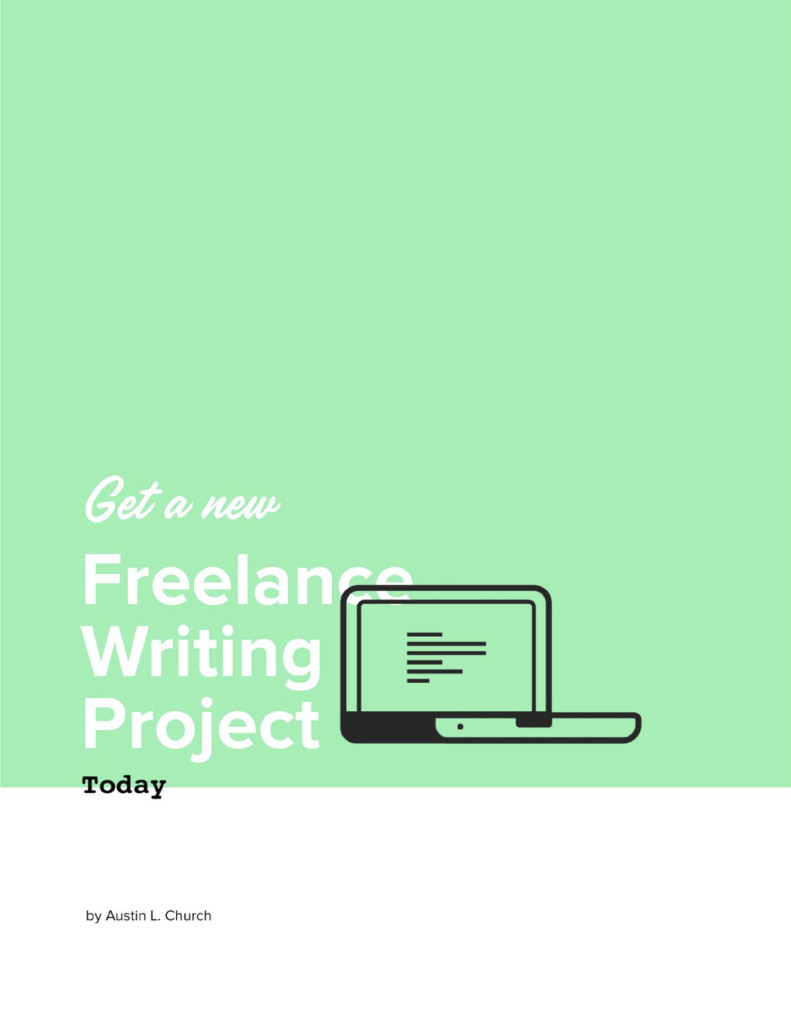 Get a New Freelance Writing Project Today