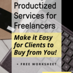 """Picture of laptop with text overlay that says """"Creating Productized Services for Freelancers"""""""